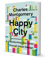 The happy City by Charles Montgomery